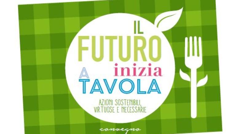 """""""Il futuro inizia a tavola"""": scelta veg, soluzione alle sfide globali di clima, ambiente e nutrizione"""