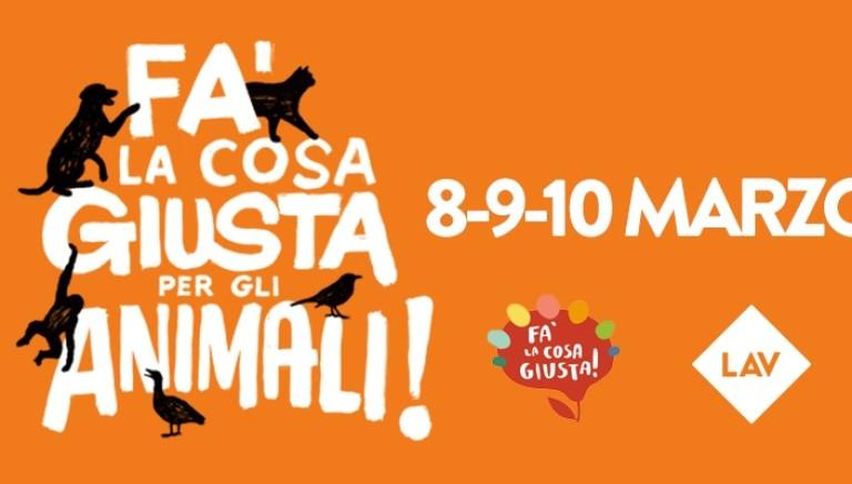 """Milano 8, 9 e 10 marzo: LAV a """"Fa' La Cosa Giusta""""... per i diritti degli animali!"""