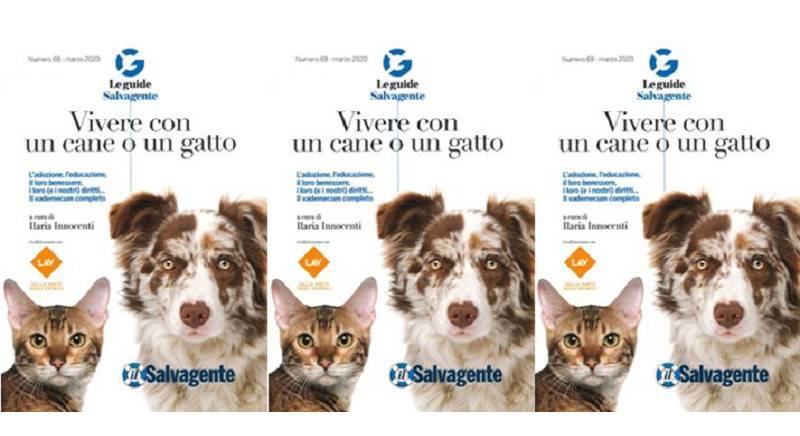 """""""Vivere con un cane o un gatto"""": la nostra guida per """"Il Salvagente"""""""
