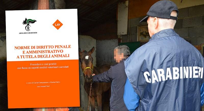 Novita': il manuale giuridico curato da Carabinieri-LAV contro i reati su animali
