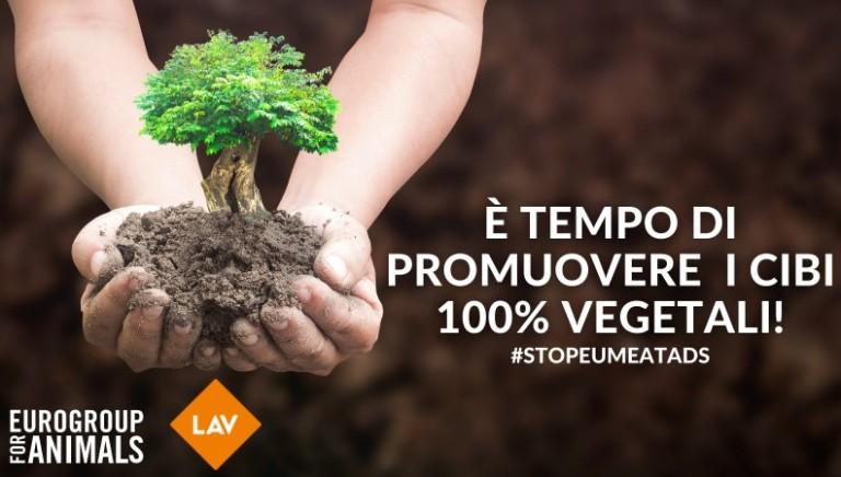 #StopEUMeatAds No a finanziamento UE consumo carne. Promuovere cibi 100% veg