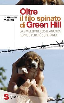 """A Roma il 14 ottobre presentazione del libro """"Oltre il filo spinato di Green Hill"""" di G. Felicetti e M. Kuan"""