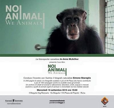 """Presentazione del libro """"Noi Animali, We Animals"""" il 16 settembre 2015 al Margutta Veg Ristorarte"""