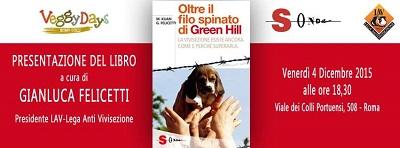 """Presentazione del libro """"Oltre il filo spinato di Green Hill"""" il 4 dicembre alle 18.30 presso """"Veggy Days"""""""