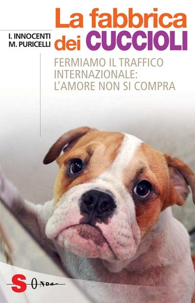 """Prsentazione del libro """"La fabbrica dei cuccioli"""" mercoledì 9 dicembre alle 15.30"""