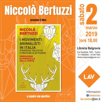 "2.3.2019 - ""I movimenti animalisti in Italia"" di Niccolò Bertuzzi"